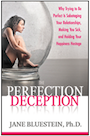 The Perfection Deception by Dr. Jane Bluestein